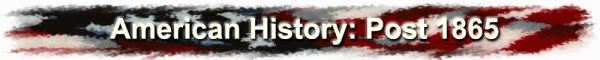 USHistory_Post1865_Header